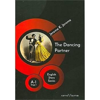 The Dancing Partner - Jerome K.Jerome (Stage-1) Karnaval Kitap