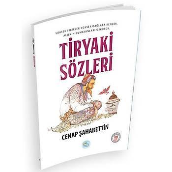 Tiryaki Sözleri - Cenap Þahabettin - Maviçatý Yayýnlarý