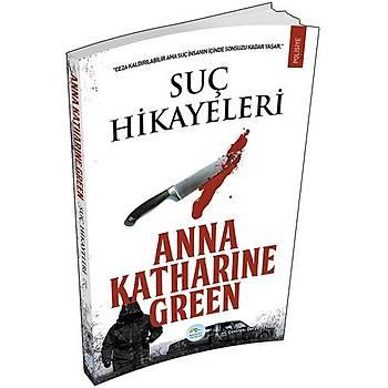 Maviçatý Yayýnlarý - Suç Hikayeleri - Anna Katharine Green