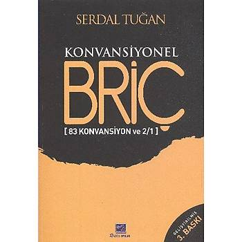 Konvansiyonel Briç - Serdal Tuðan - Batý Yayýn Daðýtým