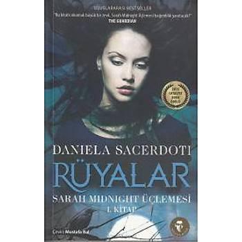 Rüyalar - Sarah Midnight Üçlemesi 1. Kitap - Daniela Sacerdoti - Milena Kitap