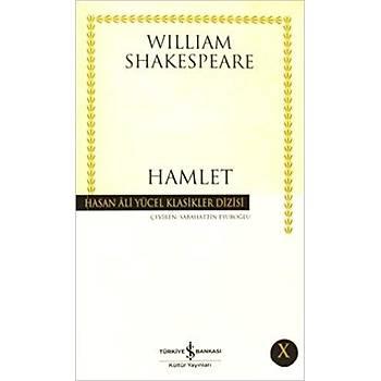 Hamlet - William Shakespeare - Ýþ Bankasý Kültür Yayýnlarý