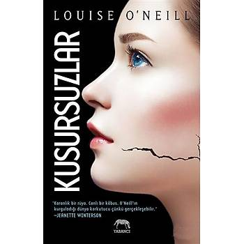 Kusursuzlar - Louise O'Neill - Yabancý Yayýnevi