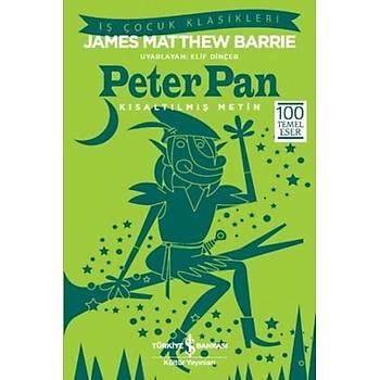 Peter Pan (Kýsaltýlmýþ Metin) - James Matthew Barrie - Ýþ Bankasý Kültür Yayýnlarý