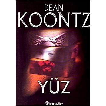 Yüz- Ýnkýlap Kitabevi -Dean R. Koontz