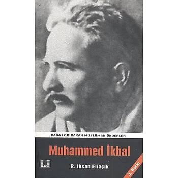 Muhammed Ýkbal -R.Ýhsan Eliaçýk -Ýlke Yayýncýlýk