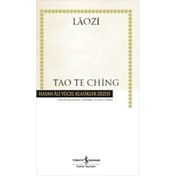 Tao Te Ching - Laozi - Ýþ Bankasý Kültür Yayýnlarý