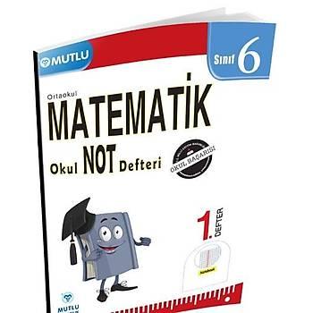 6. Sınıf Matematik Okul Not Defteri 1. Defter Mutlu Yayınları