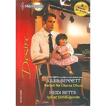 Bedeli Ne Olursa Olsun - Jules Bennett, Işıklar Söndüğünde - Heidi Betts