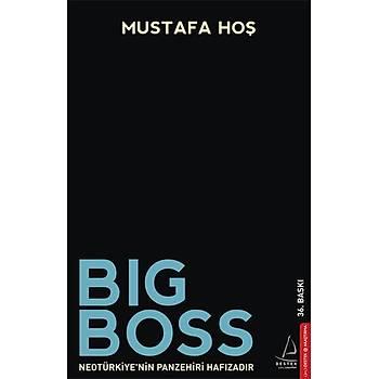 Big Boss - Mustafa Hoþ - Destek Yayýnlarý