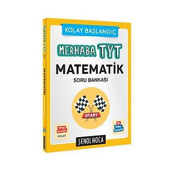 Merhaba TYT Temel Matematik Çözüm Asistanlý Soru Bankasý Þenol Hoca