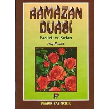 Ramazan Duasý Fazileti ve Sýrlarý (Dua-003) - Arif Pamuk