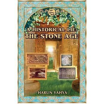 A Historical Lie: The Stone Age- Harun Yahya