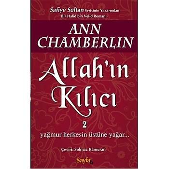 Allahýn Kýlýcý 2 - Ann Chamberlin - Sayfa6 Yayýnlarý
