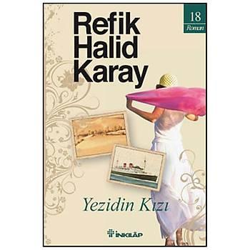 Yezidin Kýzý - Refik Halid Karay - Ýnkýlap Kitabevi