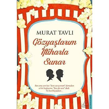 Gözyaþlarým Ýftiharla Sunar - Murat Tavlý - Destek Yayýnlarý