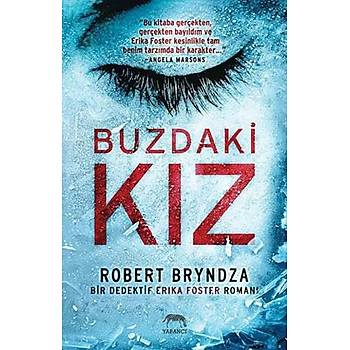 Buzdaki Kýz - Robert Bryndza - Yabancý