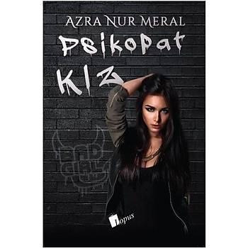Psikopat Kýz Ciltli - Azra Nur Meral - Lopus Yayýnlarý