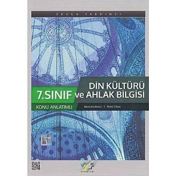 FDD 7. Sýnýf Din Kültürü ve Ahlak Bilgisi Konu Anlatýmlý