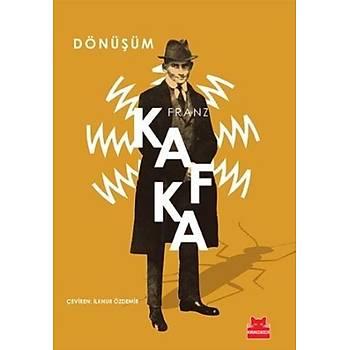Dönüþüm - Franz Kafka - Kýrmýzý Kedi Yayýnevi