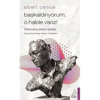 Başkaldırıyorum, O Halde Varız - Albert Camus - Destek Yayınları