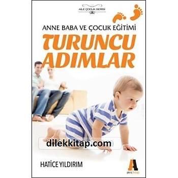 Turuncu Adýmlar - Hatice Yýldýrým - Akis Kitap