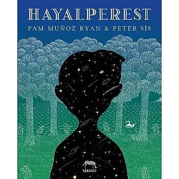 Hayalperest - Pam Munoz Ryan - Yabancý