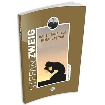 Rahel Tanrý'yla Hesaplaþýyor - Stefan Zweig - Maviçatý Yayýnlarý