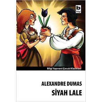 Siyah Lale - Alexandre Dumas - Bilgi Yayýnevi