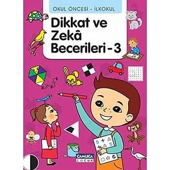 Okul Öncesi - Ýlkokul Dikkat ve Zeka Becerileri - 3 - Tunahan Coþkun - Çamlýca Çocuk Yayýnlarý
