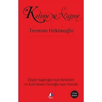 Kelime ve Naðme - Teoman Hekimoðlu - Pupa Yayýnlarý
