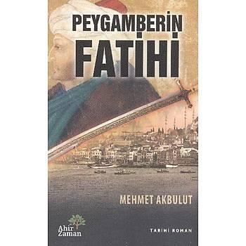 Peygamberin Fatihi - Mehmet Akbulut