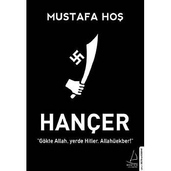 Hançer - Mustafa Hoþ - Destek Yayýnlarý
