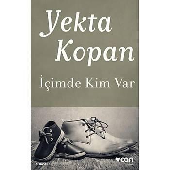 Ýçimde Kim Var - Yekta Kopan - Can Yayýnlarý