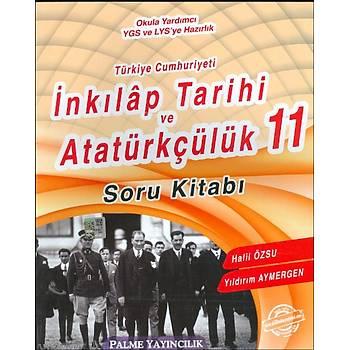 Palme 11.Sýnýf T.C. Ýnkýlap Tarihi ve Atatürkçülük Soru Kitabý