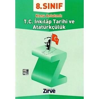 Zirve Yayýnlarý 8.Sýnýf Ýnkilap Tarihi ve Atatürkçülük Konu Anlatýmý