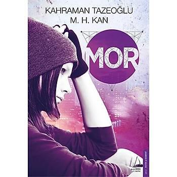 Mor - Kahraman Tazeoðlu - Destek Yayýnlarý