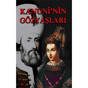 Kanuni'nin Gözyaþlarý - Muammer Yýlmaz - Selis Kitaplar