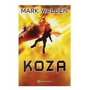 Koza - Mark Walden - Epsilon Yayýnlarý