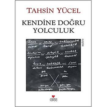 Kendine Doðru Yolculuk - Tahsin Yücel - Can Yayýnlarý