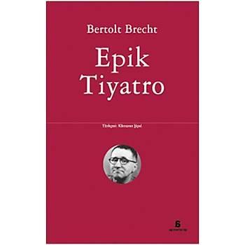 Epik Tiyatro - Bertolt Brecht - Agora Kitaplýðý