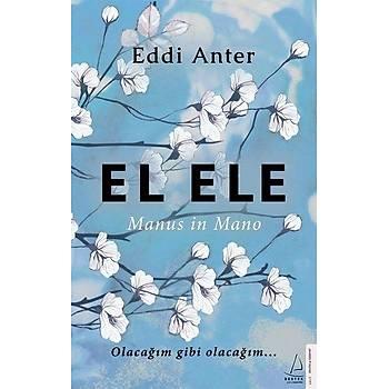 El Ele - Eddi Anter - Destek Yayýnlarý