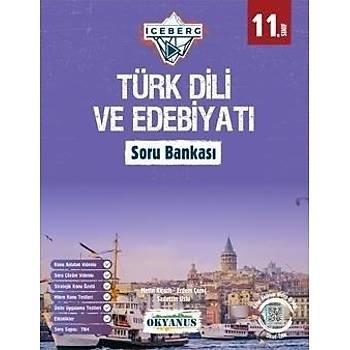 11. Sýnýf Türk Dili ve Edebiyatý Soru Bankasý Iceberg Okyanus Yayýnlarý