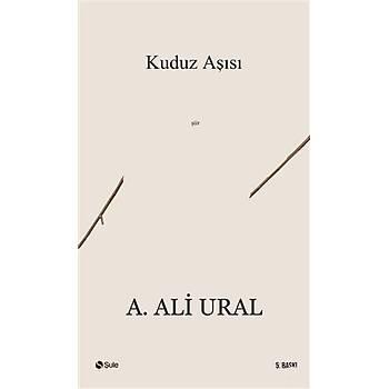 Kuduz Aþýsý - A. Ali Ural - Þule Yayýnlarý