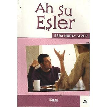 Ah Þu Eþler / Esra Nuray Sezer - Nesil Yayýnlarý