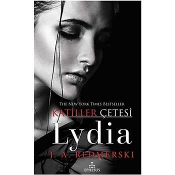 Lydia - Katiller Çetesi (Ciltli) Ciltli - J. A. Redmerski