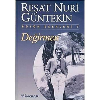 Deðirmen - Reþat Nuri Güntekin - Ýnkýlap Kitabevi