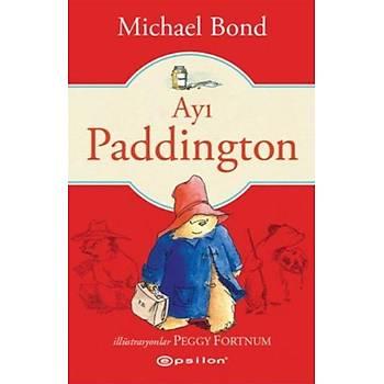Ayý Paddington - Michael Bond - Epsilon Yayýncýlýk