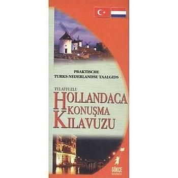 Pratik Hollandaca Konuþma Kýlavuzu Gökçe Kitabevi