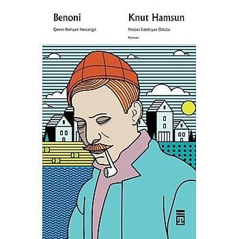 Benoni  - Knut Hamsun - Timaþ Yayýnlarý